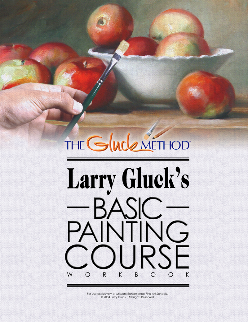 The Basic Painting Course by Larry Gluck