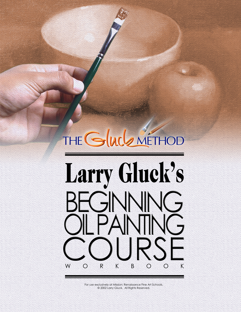 The Beginning Painting Course by Larry Gluck